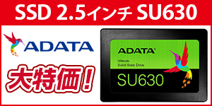 ADATA Ultimate SU630 SSD 大特価!